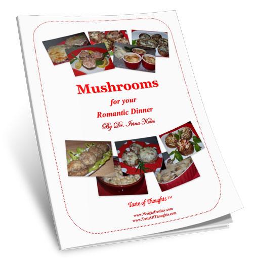 Mushrooms for Your Romantic Dinner